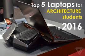 15 must have gadgets for architects top 5 laptops for architecture students in 2016 arch student com
