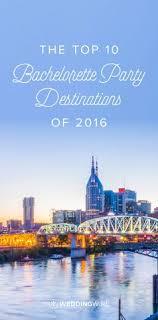 24 and frugal bachelorette destinations bachelorette