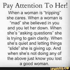 A Good Woman Meme - truth realtalk listen words quote her relationship life mad