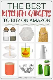 best new kitchen gadgets the best kitchen gadgets to buy on amazon the first year