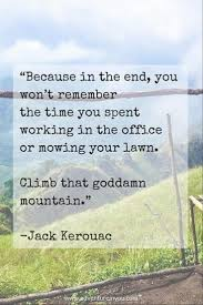 quote of the day recovery best 25 mountain climbing quotes ideas on pinterest stuck in a