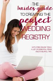 free online wedding registry a brides guide to creating the wedding registry