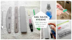nail salon hygiene how i disinfect following a client service