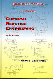 solution manual chemical reaction engineering 3rd edition octave lev u2026
