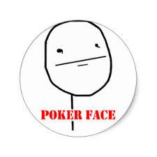 Poker Face Memes - poker face memes stickers zazzle