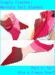 mermaid tail blanket part 1 tail also a 2 ways scarf