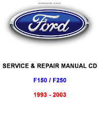 ford 1993 to 2003 f150 f250 repair manual motor oil