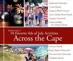 top 10 ways to celebrate 4th of july on cape cod robert paul