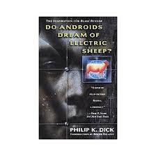 do androids of electric sheep do androids of electric sheep reissue paperback philip
