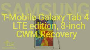 membuat flashable zip cwm clockworkmod cwm recovery for t mobile samsung galaxy tab 4 lte 8