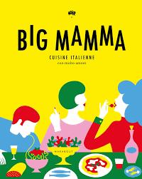 livre cuisine italienne amazon fr big mamma cuisine italienne con molto big