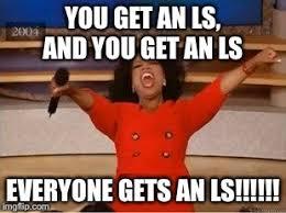 Ls Memes - oprah you get an ls