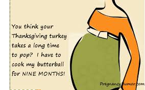 thanksgiving pregnancy ecard pregnancy humor