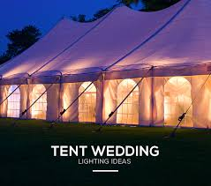 wedding tent lighting how to create enchanting wedding tent lighting lights and lights