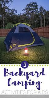 Backyard Camping Ideas Backyard Camping Activities Home Decorating Interior Design