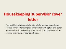 housekeepingsupervisorcoverletter 140228011142 phpapp02 thumbnail 4 jpg cb u003d1393549926