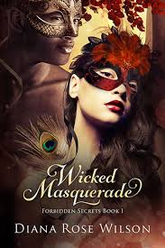 diana rose wicked masquerade by diana rose wilson