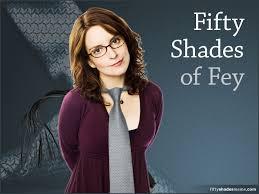 Tina Fey Meme - fifty shades of fey meme