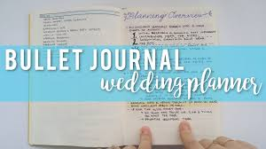 wedding planning journal wedding planning bullet journal flip through sam granger
