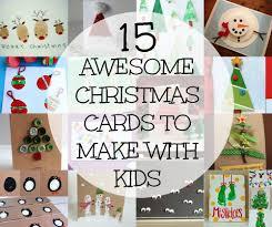 15 awesome christmas cards to make with kids christmas cards
