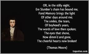 the light of other days oft in the stilly night ere slumber s chain has bound me fond