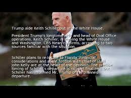 trump aide keith schiller out at the white house youtube