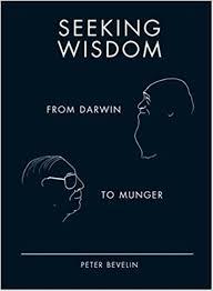 Seeking Text Seeking Wisdom From Darwin To Munger 3rd Edition Bevelin