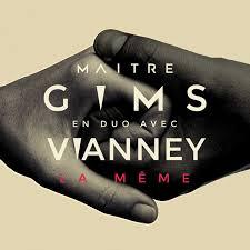La Meme - la m礫me a song by ma祟tre gims vianney on spotify