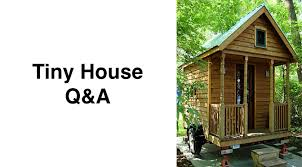 tiny house q u0026a what does it cost to build a small house small