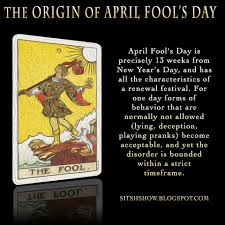 the origin of april fool s day all fool s day is precisely 13