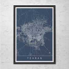 Tehran Map Tehran Map Print Modern City Print Art Customizable City