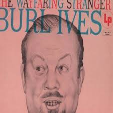 burl ives wayfaring records lps vinyl and cds musicstack