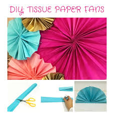 tissue paper fans diy tissue paper fans the party ville party planner