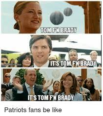 Patriots Fans Memes - 25 best memes about patriots fans patriots fans memes