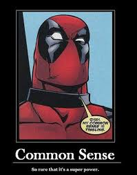 Deadpool Memes - common sense deadpool meme deadpool pinterest deadpool