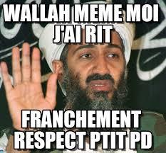 J Meme - wallah meme moi j ai rit bin laden meme on memegen