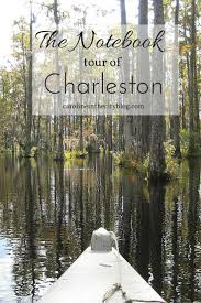 North Carolina travelers notebook images The notebook charleston tour caroline in the city travel blog jpg