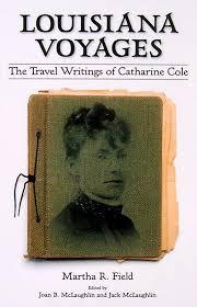 Louisiana travel books images Catharine cole 39 s louisiana