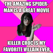 The Amazing Spiderman Memes - the amazing spider man is a great movie killer croc is my favorite