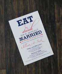 eat drink and be married invitations eat drink almost married with or without flowers rehearsal