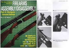 gun digest book of firearms assembly disassembly shotguns for