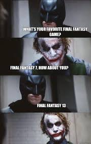 Game 7 Memes - what s your favorite final fantasy game final fantasy 7 how about