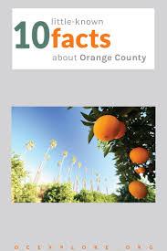 10 known facts of orange county history oc exploreoc explore