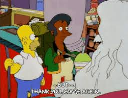 Thank You Come Again Meme - kwik e mart president gifs get the best gif on giphy