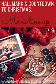 hallmark u0027s countdown to christmas movie line up marveling millennial