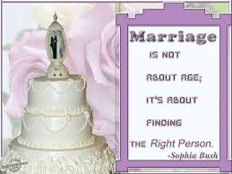 marriage slogans marriage is not about age