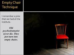 Empty Chair Poem History Of Psychodrama