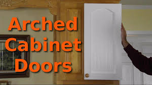 How To Make Your Own Kitchen Cabinet Doors Making 10 Arched Cabinet Doors Youtube