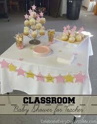 classroom baby shower for teacher celebrate every day with me