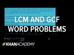gcf u0026 lcm word problems video khan academy